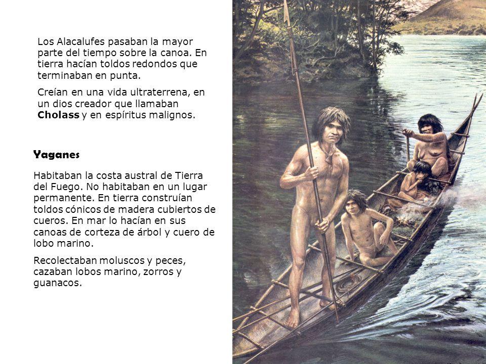PSU Historia y Ciencias Sociales Raíces Históricas de Chile U 1/ 14 Yaganes Los Alacalufes pasaban la mayor parte del tiempo sobre la canoa. En tierra