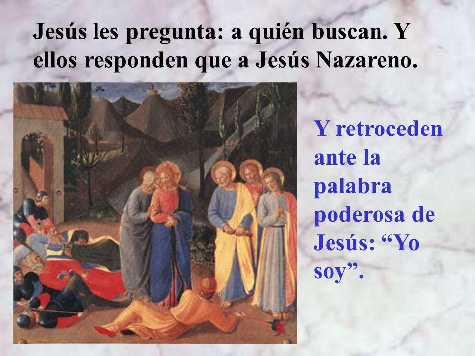 Judas, que conoce el sitio, llega con los soldados de los pontífices y fariseos.