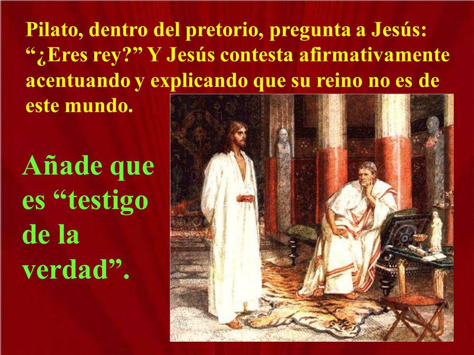 Pilato, saliendo fuera, quiere desentenderse; pero los judíos le acusan como malhechor y piden la muerte.