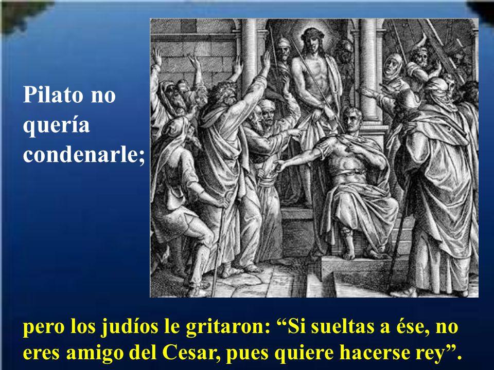 Jesús no le contestó a Pilato sobre su procedencia; pero le dijo que no tendría poder sobre Él si no se le hubiera dado de lo alto.
