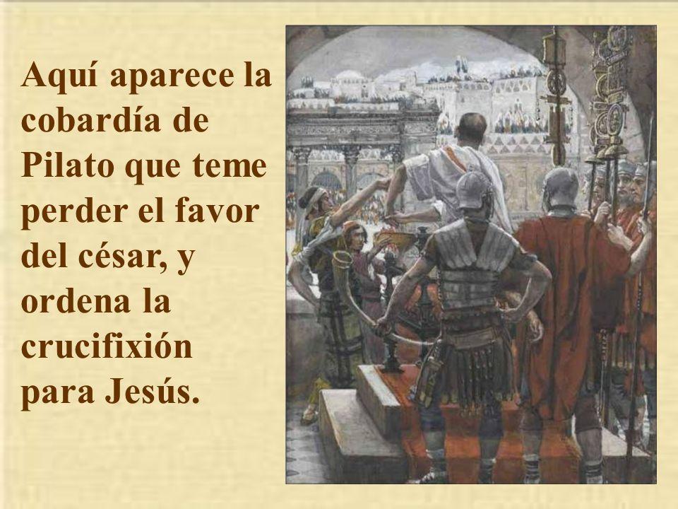pero los judíos le gritaron: Si sueltas a ése, no eres amigo del Cesar, pues quiere hacerse rey.