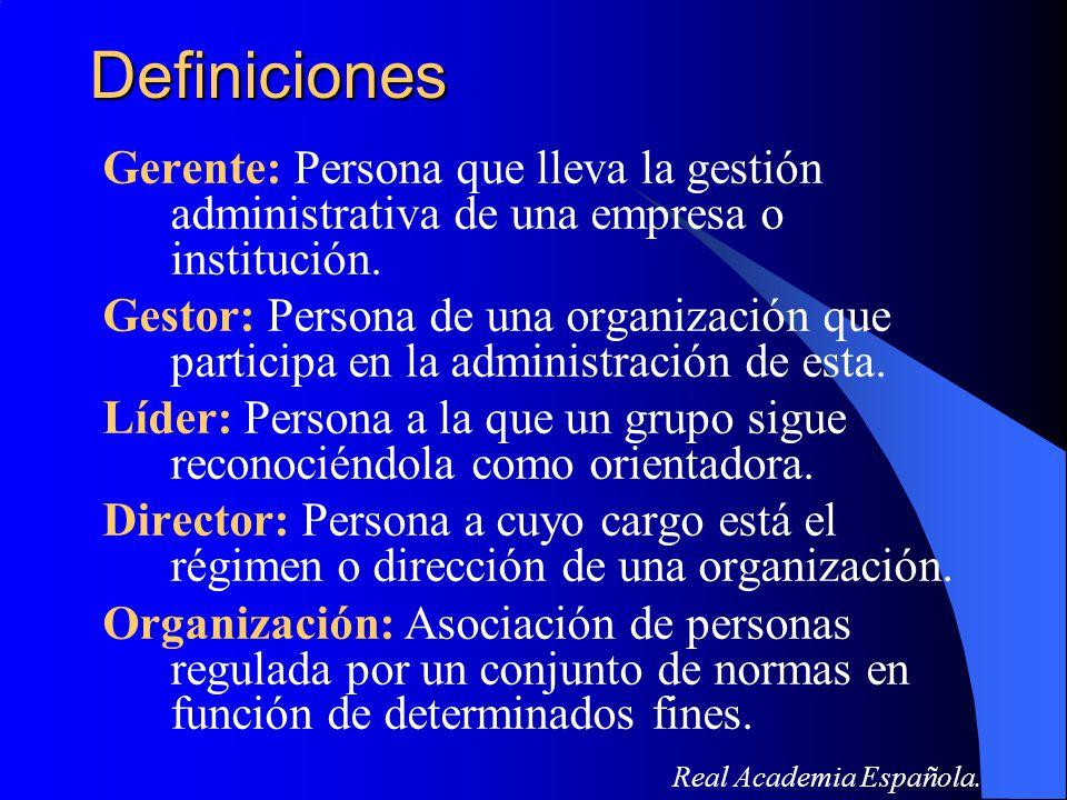 Definiciones Gerente: Persona que lleva la gestión administrativa de una empresa o institución. Gestor: Persona de una organización que participa en l