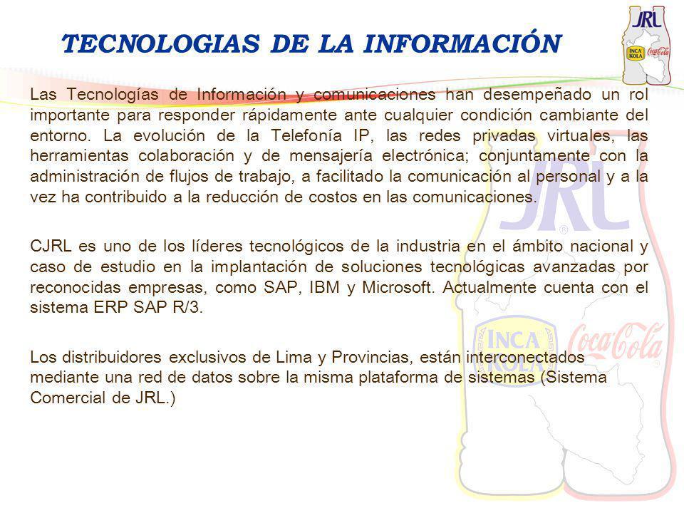 TECNOLOGIAS DE LA INFORMACIÓN Las Tecnologías de Información y comunicaciones han desempeñado un rol importante para responder rápidamente ante cualqu