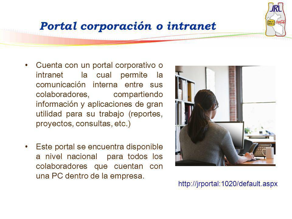 Cuenta con un portal corporativo o intranet la cual permite la comunicación interna entre sus colaboradores, compartiendo información y aplicaciones d