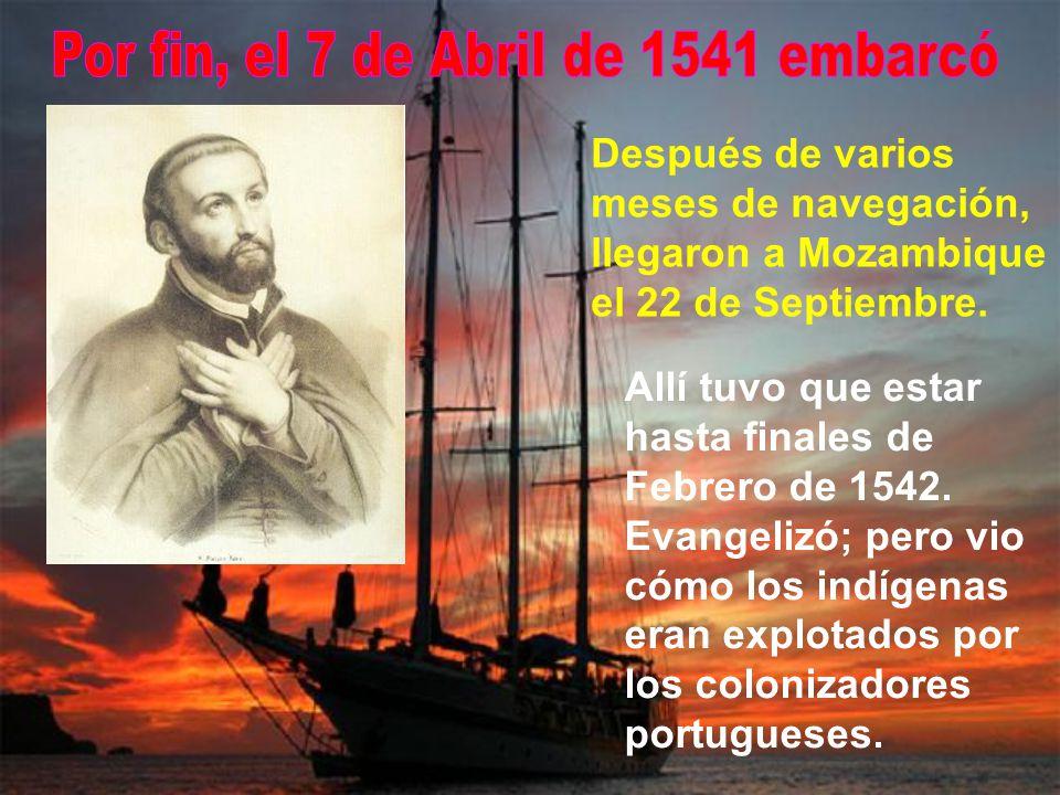 En Lisboa pasaron varios meses sin poder zarpar. Francisco y el compañero hacían apostolado viviendo en el hospital, aunque el rey quería tenerlos en