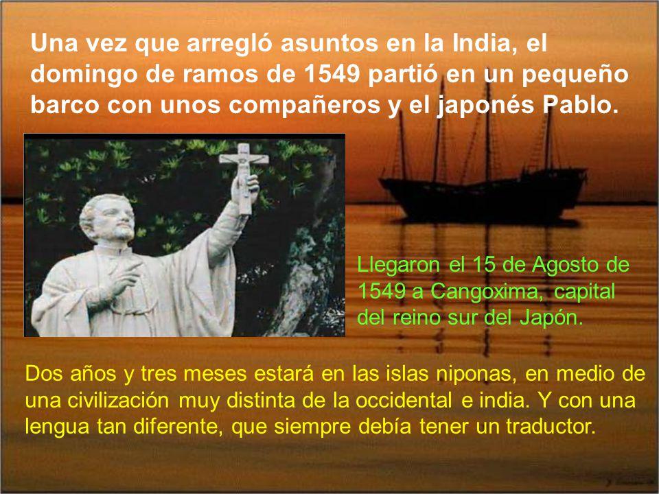 A finales de 1948 se encontró Javier con un mercader portugués que, por causa de un huracán, había llegado a las costas de Japón. Venía con un japonés