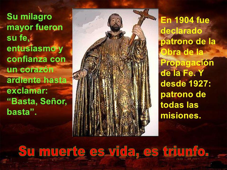 San Francisco Javier fue canonizado en 1622, juntamente con su padre y amigo san Ignacio de Loyola, con santa Teresa de Jesús, san Isidro y san Felipe