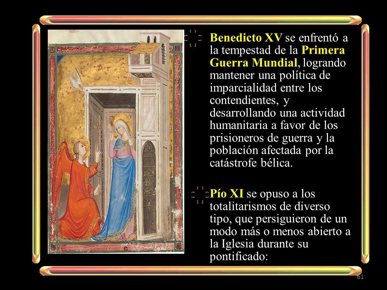 Benedicto XV se enfrentó a la tempestad de la Primera Guerra Mundial, logrando mantener una política de imparcialidad entre los contendientes, y desar