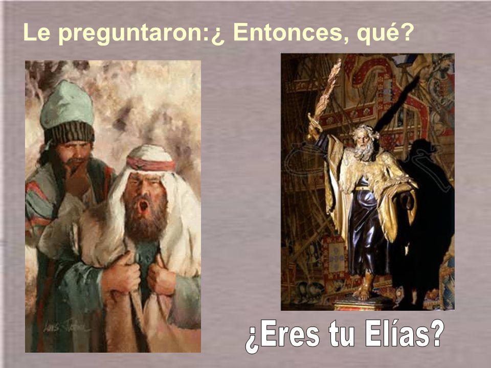 Él confesó sin reservas: Yo no soy el Mesías.