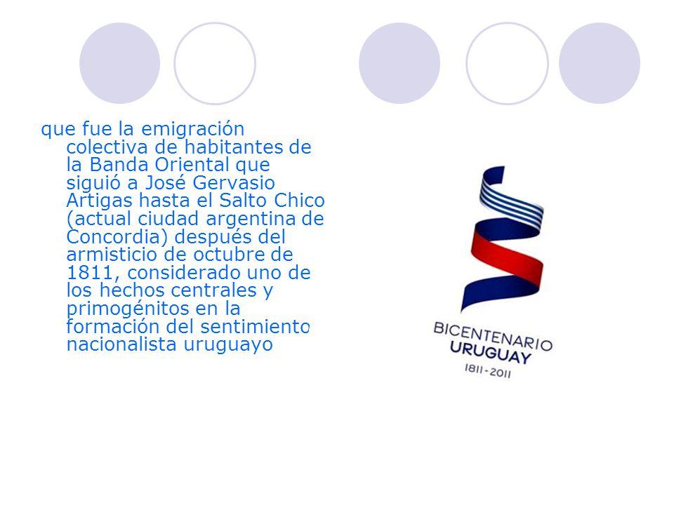 que fue la emigración colectiva de habitantes de la Banda Oriental que siguió a José Gervasio Artigas hasta el Salto Chico (actual ciudad argentina de