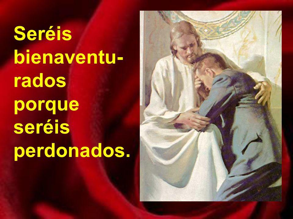 Seréis bienaven- turados los que tenéis misericor- dia.