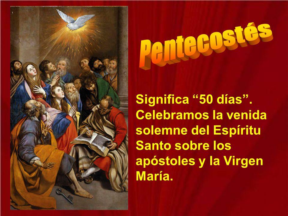 Pentecostés es una fiesta muy grande en la Iglesia, porque fue el día que la Iglesia comenzó a extenderse de forma espectacular por medio de la predic