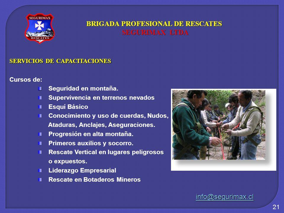 21 SERVICIOS DE CAPACITACIONES Cursos de: Seguridad en montaña.