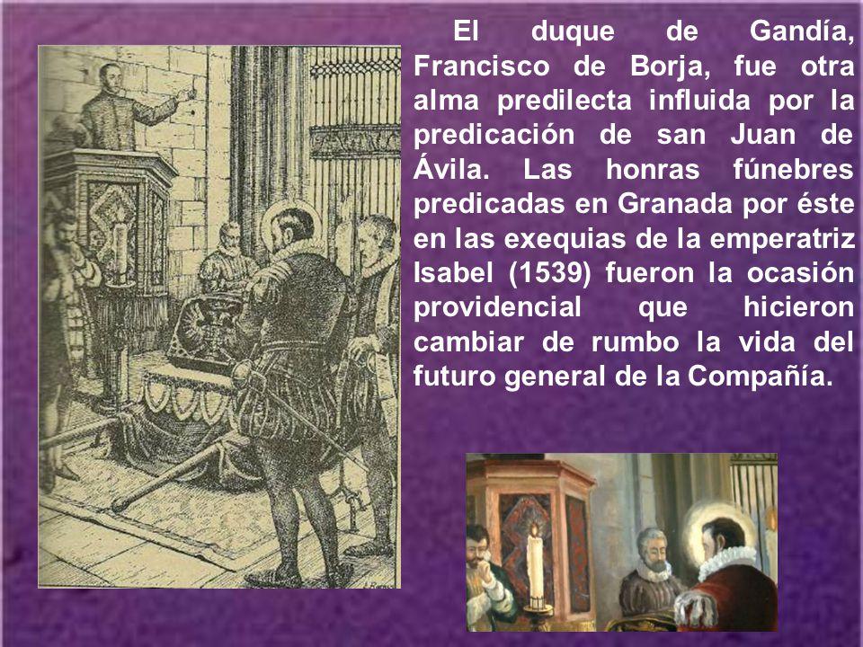 A Granada acudió san Juan de Ávila, llamado por el arzobispo D. Gaspar de Avalos, el año 1536. Es en Granada donde tiene lugar el cambio de vida de sa