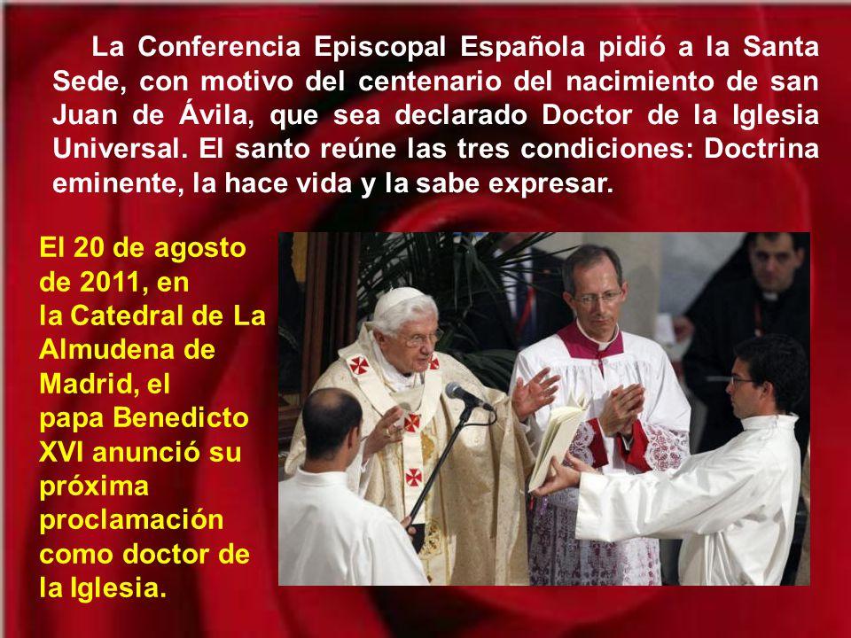 Sin embargo el que fue maestro de santos tendrá que esperar hasta el año 1970 para ser canonizado por el Papa Pablo VI.