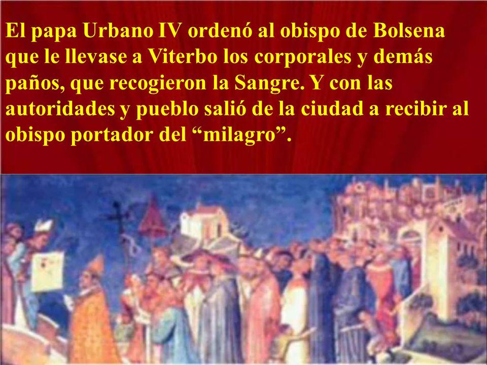 El papa residía, en esa época, en Viterbo, ciudad muy cercana a Bolsena.