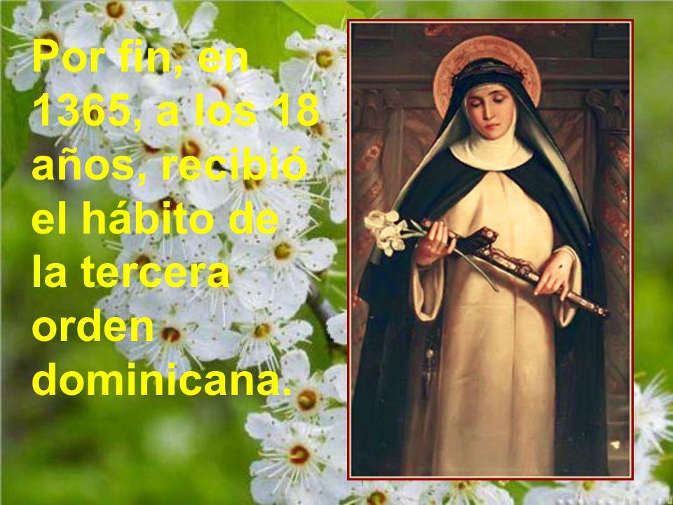 De pronto vio allí a la Madre de Dios, que había venido para consolarla.