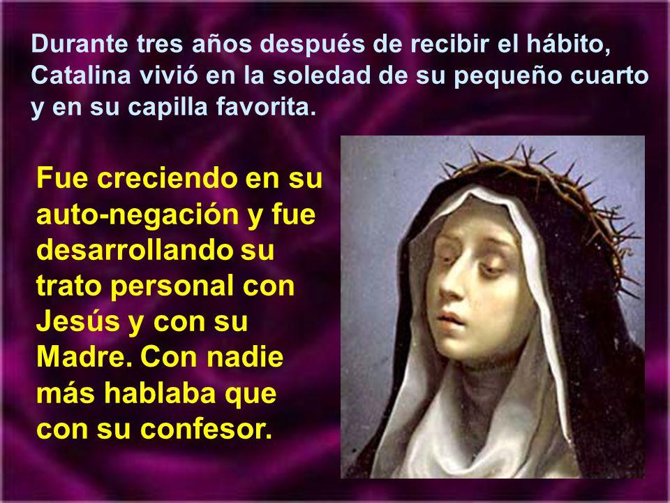 Por fin, en 1365, a los 18 años, recibió el hábito de la tercera orden dominicana.