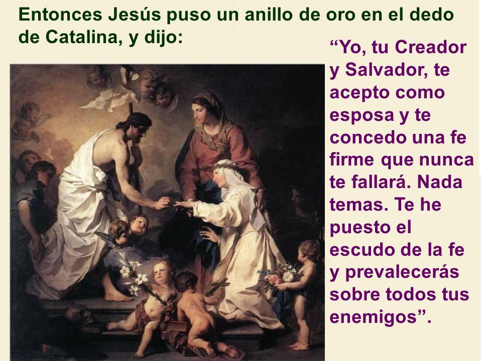 Y mientras el rey David tocaba el arpa, la Virgen María tomó la mano de Catalina y la puso en la mano de su Hijo.