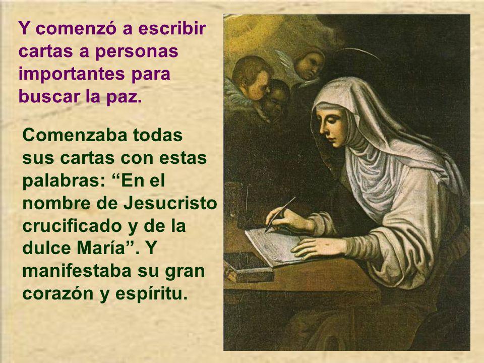 Sintió una voz interior que la decía saliese ya de su retiro para dedicarse al apostolado Con la fortaleza recibida del Señor, comenzó su apostolado en Siena, Pisa, Florencia.