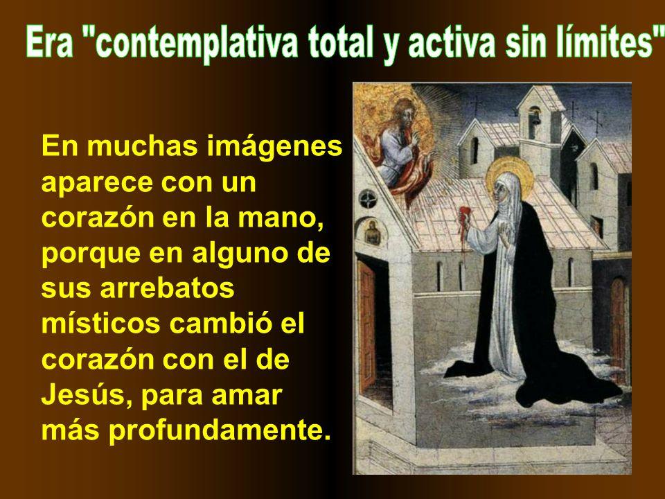 Santa Catalina de Siena de gran atractivo externo y de una gran fuerza de voluntad.