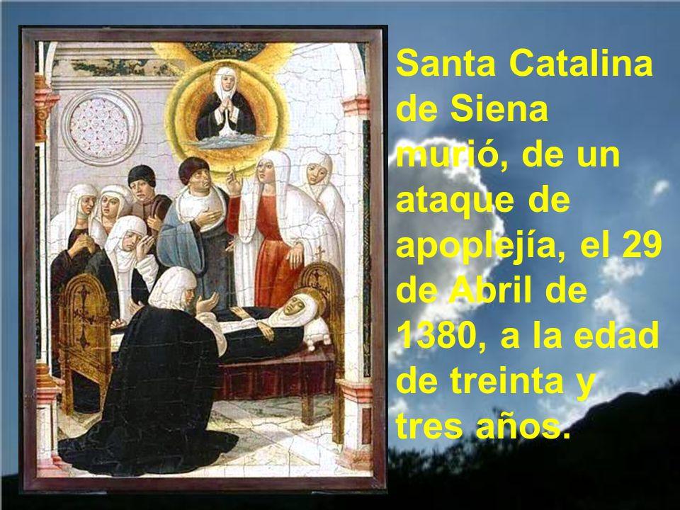 Trabajando en esa misión, en Roma, la santa se puso enferma.