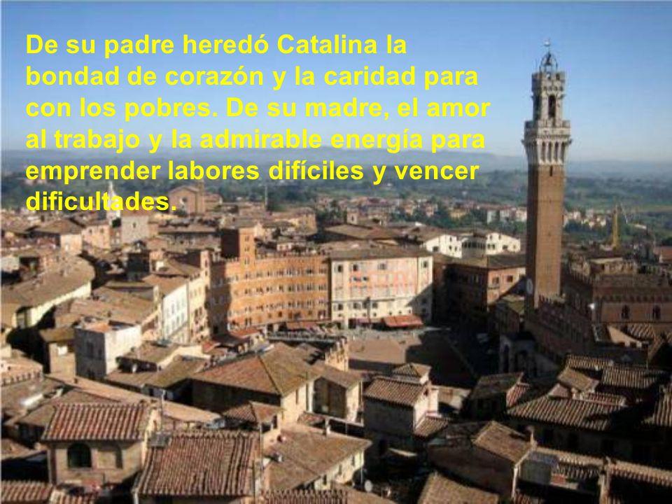 Santa Catalina nació en Siena (Italia) el 25 de Marzo de 1347.
