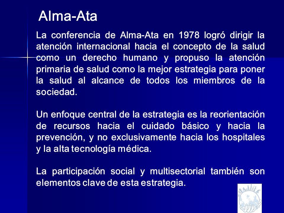 La conferencia de Alma-Ata en 1978 logró dirigir la atención internacional hacia el concepto de la salud como un derecho humano y propuso la atención