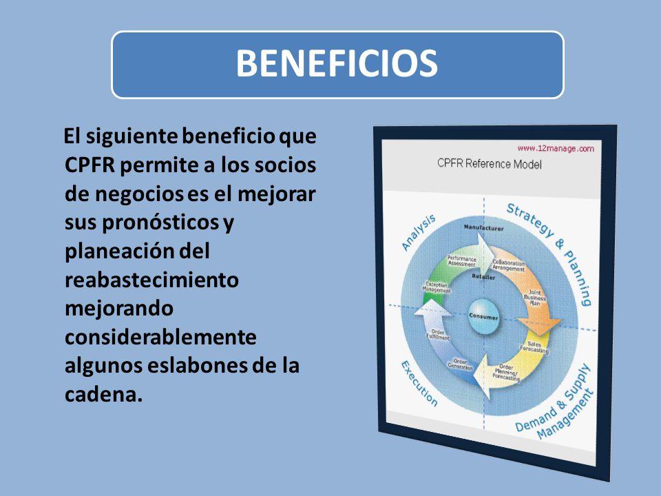 El siguiente beneficio que CPFR permite a los socios de negocios es el mejorar sus pronósticos y planeación del reabastecimiento mejorando considerabl