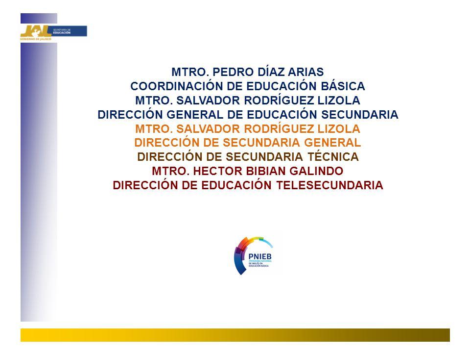 27 MTRO.PEDRO DÍAZ ARIAS COORDINACIÓN DE EDUCACIÓN BÁSICA MTRO.