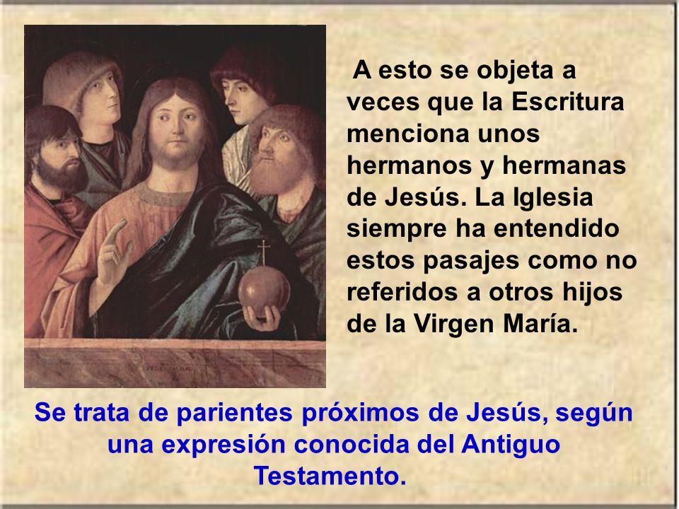 La profundización de la fe en la maternidad virginal ha llevado a la Iglesia a confesar la virginidad real y perpetua de María.