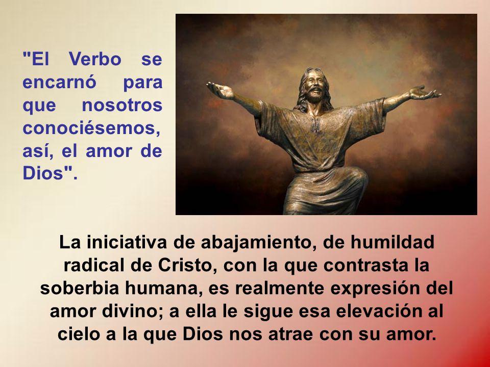 El Verbo se encarnó para salvarnos reconciliándonos con Dios .
