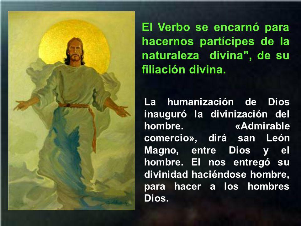 El Verbo se encarnó para ser nuestro modelo de santidad .