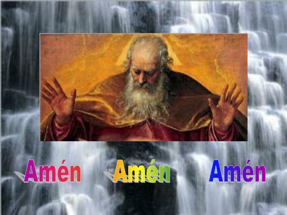 por Él, con Él y en Él. (Por obra y gracia del Espíritu Santo)