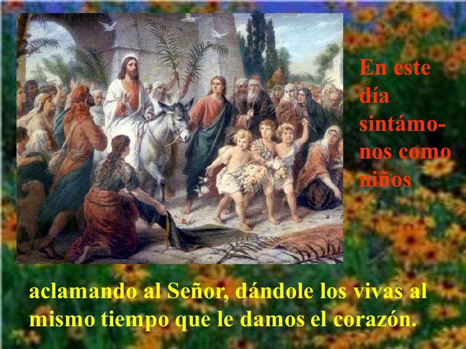 Jesús se regocija con las alabanzas de los niños. Hoy también le siguen agradando las alabanzas de los que se hacen como niños.