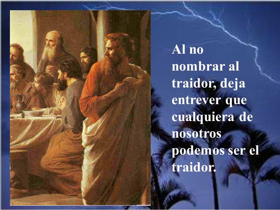 En la cena Jesús anuncia que uno de los doce le va a entregar. Y pronuncia la frase terrible: Mejor le fuera a ese hombre no haber nacido.