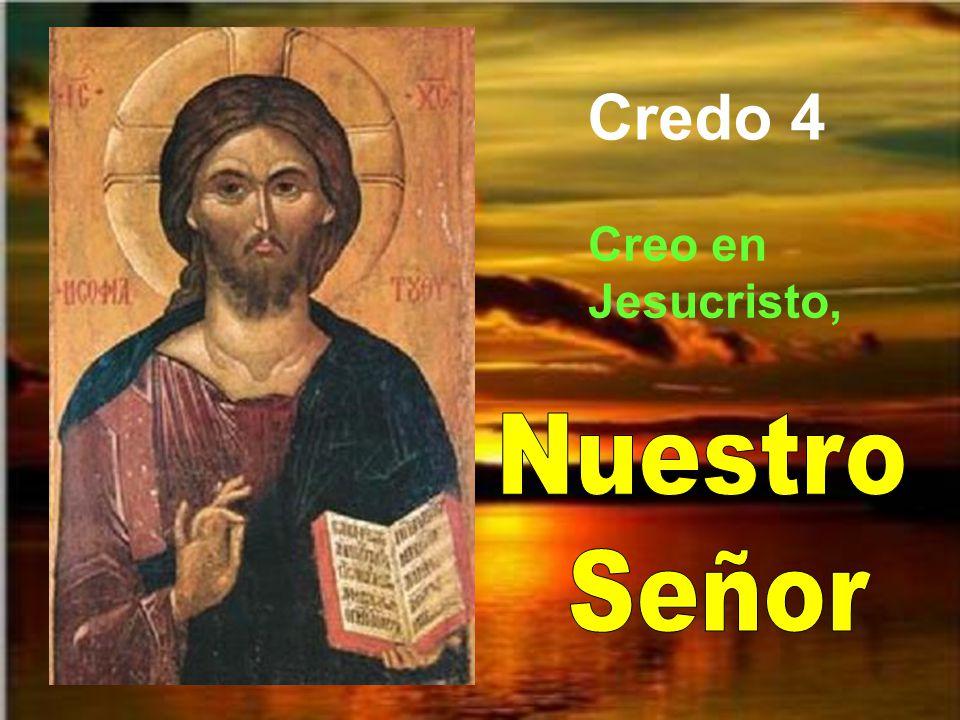 Jesucristo, verdadero Dios y verdadero hombre, no es un señor más, equiparable a los demás señores, o uno entre varios.