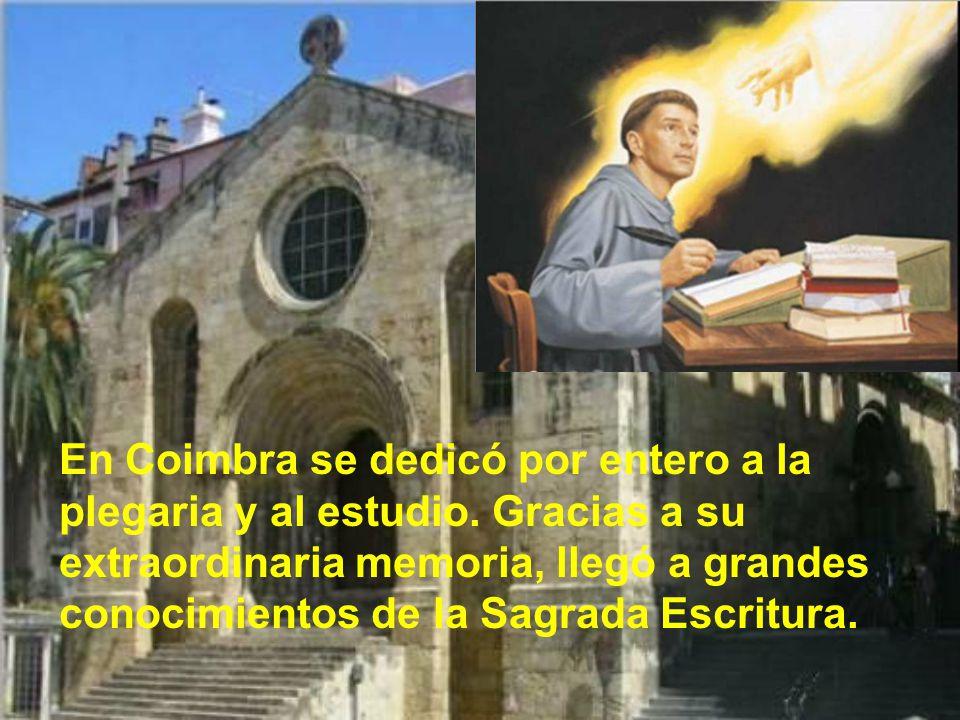 Dos años después se marchó al priorato de Coimbra, que entonces era capital de Portugal, para evitar las constantes visitas de amistades que tenía en