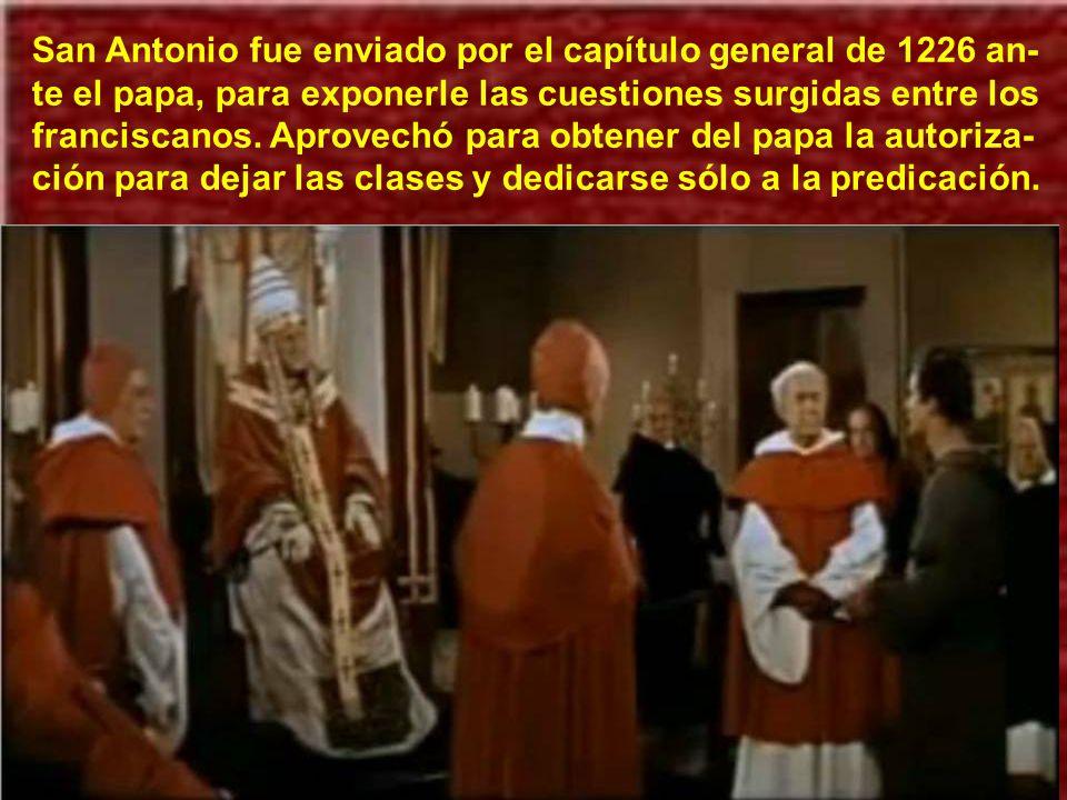 Mientras predicaba san Antonio a sus hermanos, los franciscanos, en el capítulo provincial de Arles, uno de ellos tuvo la visión de san Francisco con