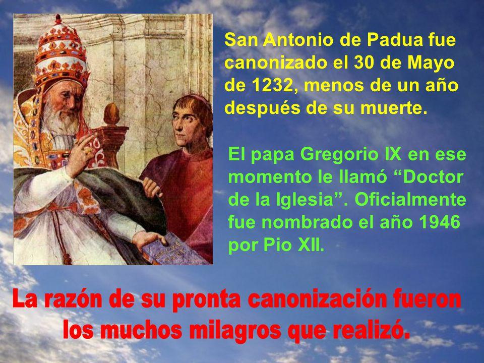 Y unido con los religiosos en el rezo de los salmos, entregó su alma al Creador. Era el 13 de Junio de 1231. Tenía 35 años. Los niños de Padua recorrí