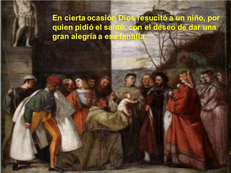 Muchos son los milagros que Dios hizo por intercesión de san Antonio después de su muerte. Pero veamos algunos de los más célebres durante su vida.
