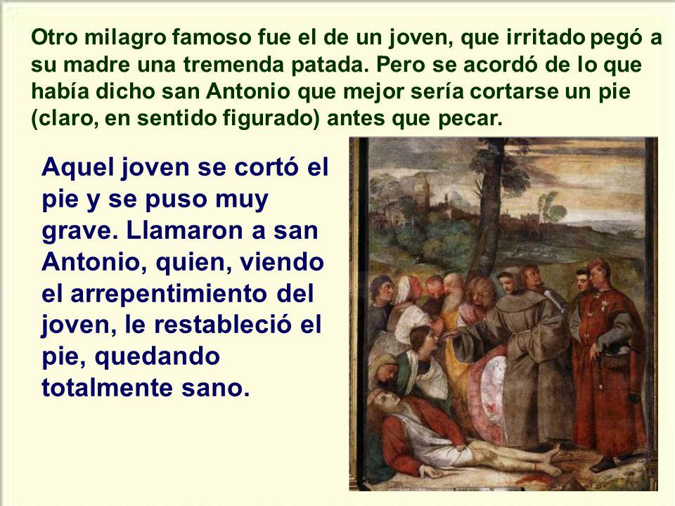 Estando san Antonio en Padua se enteró que habían acusado a su padre, siendo inocente, de la muerte de un hombre en Lisboa. Fue llevado por los ángele