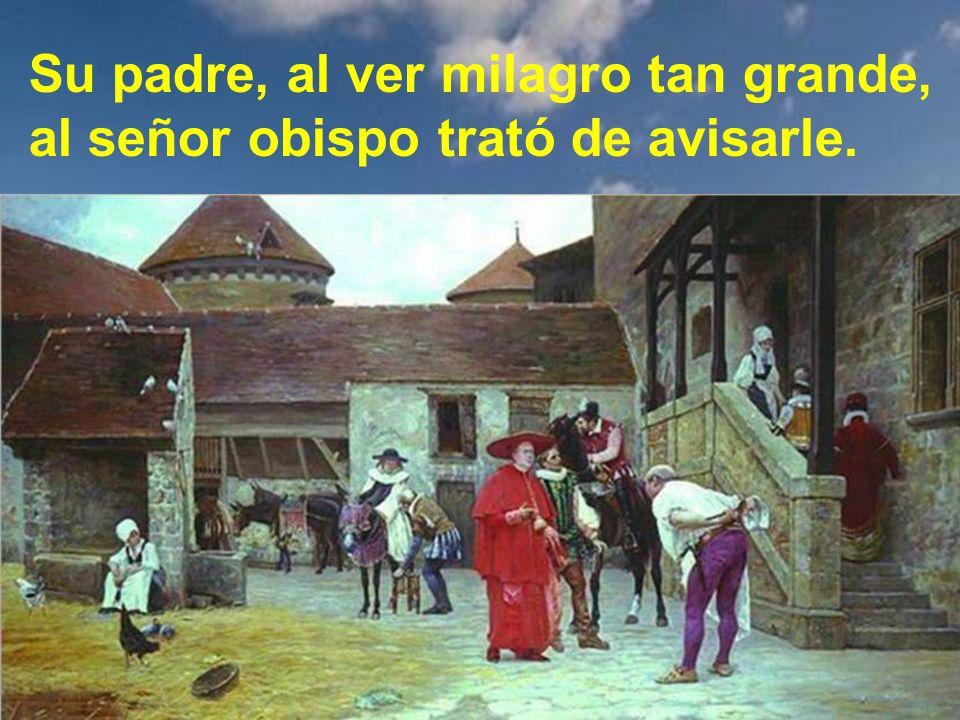 Antonio le contestó: Padre, no tenga cuidado que, para que no hagan mal, todos los tengo encerrados.