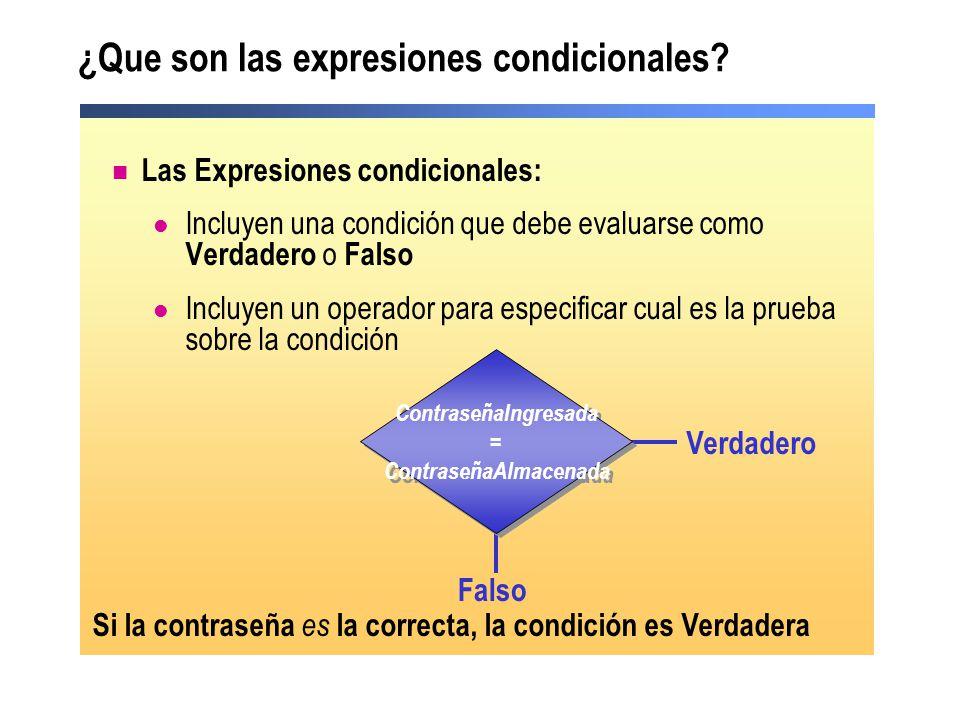 ¿Que son las expresiones condicionales? Las Expresiones condicionales: Incluyen una condición que debe evaluarse como Verdadero o Falso Incluyen un op
