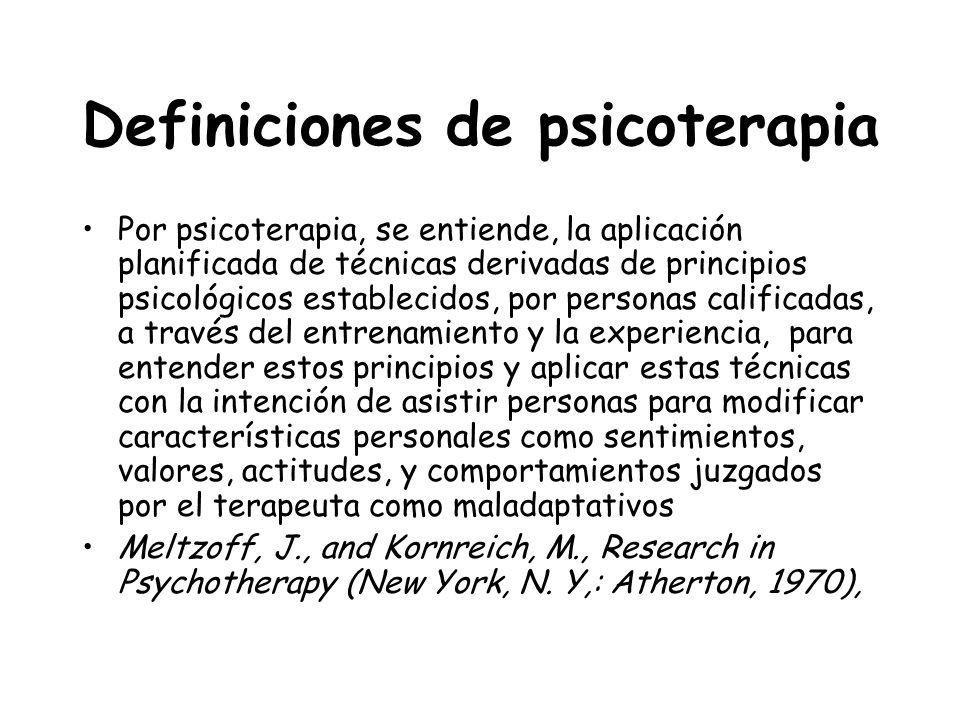 Definiciones de psicoterapia Por psicoterapia, se entiende, la aplicación planificada de técnicas derivadas de principios psicológicos establecidos, p