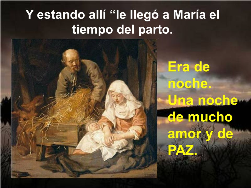 Si no tuvieron sitio en la posada, no estaba bien visto que diera María a luz donde estaba toda la gente de la casa. Así que fue a la parte trasera de