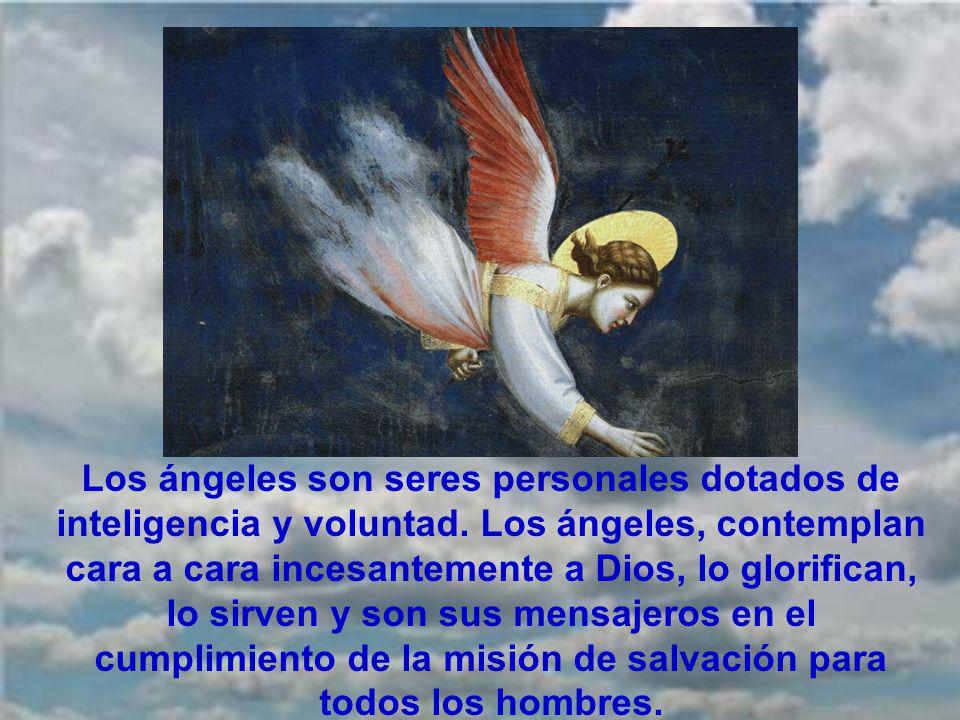 Dios es creador de lo visible e invisible. Entre lo invisible están los ángeles. Los ángeles son criaturas puramente espirituales, incorpóreas, invisi