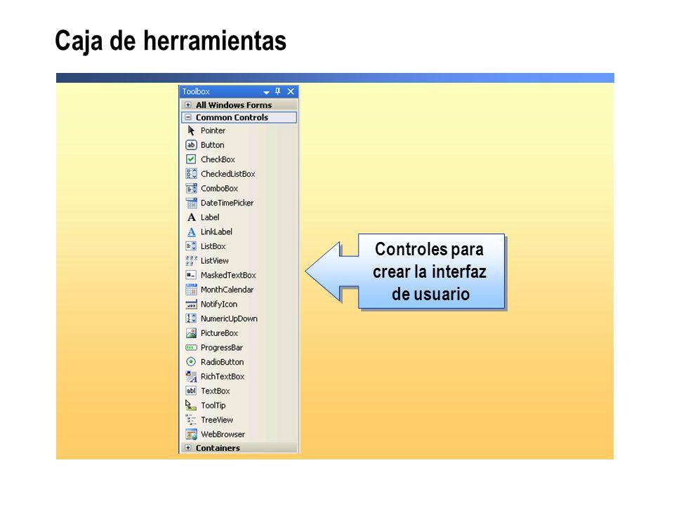 Caja de herramientas Controles para crear la interfaz de usuario Controles para crear la interfaz de usuario