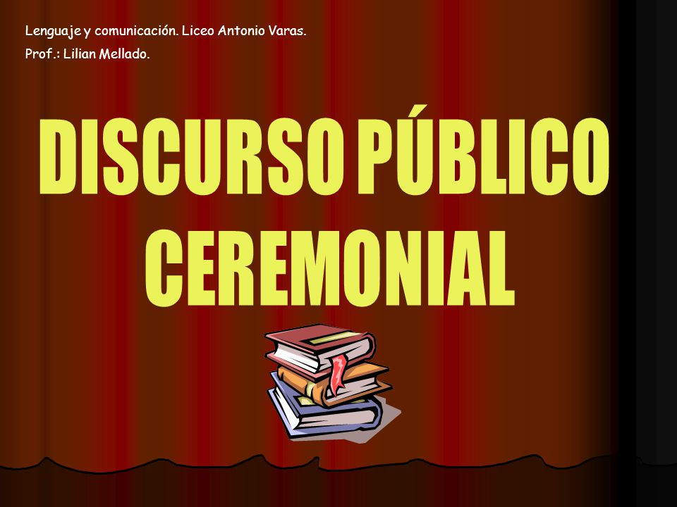 Lenguaje y comunicación. Liceo Antonio Varas. Prof.: Lilian Mellado.
