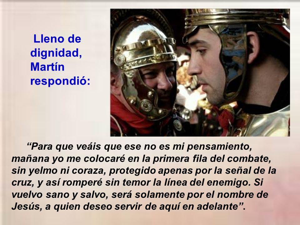 Martín escuchaba con paciencia, sabía que Juliano era un buen comandante, erudito en los negocios de la guerra y de la filosofía. Su ataque contra el